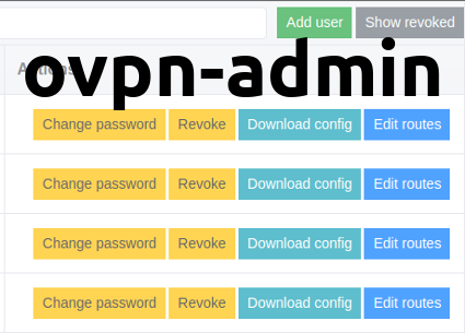 Introducing ovpn-admin — a web interface to manage OpenVPN users